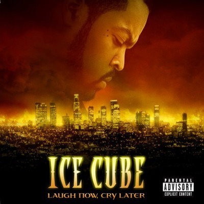 Ice Cube – Laugh Now, Cry Later (Japan Edition CD) (2006) (FLAC + 320 kbps)