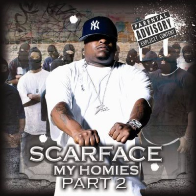 Scarface – My Homies, Part 2 (CD) (2006) (FLAC + 320 kbps)