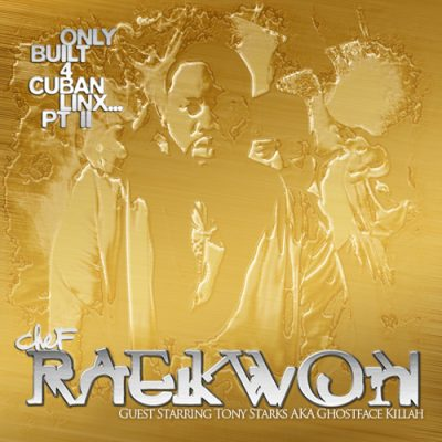 Raekwon – Only Built 4 Cuban Linx… Pt. II (Gold Edition CD) (2009) (320 kbps)