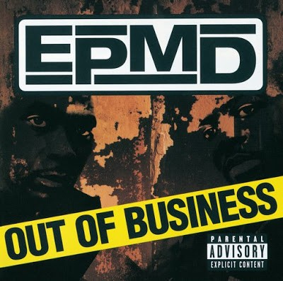 EPMD – Out Of Business (Limited Edition CD) (1999) (FLAC + 320 kbps)