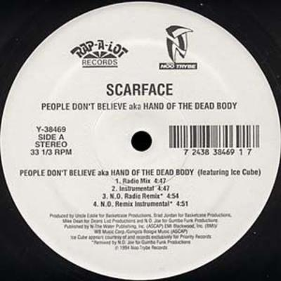 Scarface – People Don't Believe aka Hand Of The Dead Body (VLS) (1994) (FLAC + 320 kbps)