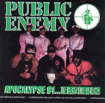 Public Enemy – Apocalypse 91…The Enemy Strikes Black (CD) (1991) (FLAC + 320 kbps)