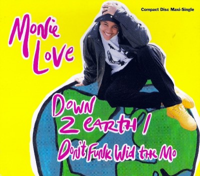 Monie Love ‎– Down To Earth / Don't Funk Wid The Mo (CDM) (1990) (FLAC + 320 kbps)