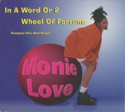 Monie Love – In A Word Or 2 / Wheel Of Fortune (1993) (CDM) (320 kbps)