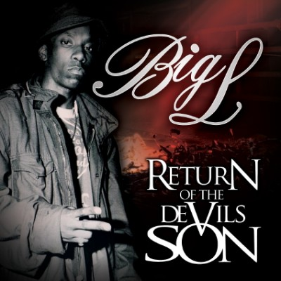 Big L – Return Of The Devils Son (CD) (2010) (FLAC + 320 kbps)