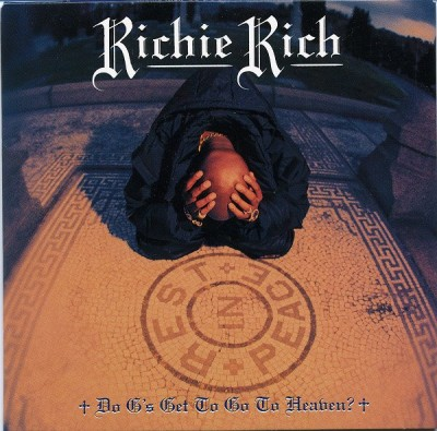 Richie Rich – Do G's Get To Go To Heaven? (CDS) (1996) (FLAC + 320 kbps)