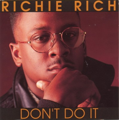 Richie Rich – Don't Do It (CD) (1990) (FLAC + 320 kbps)