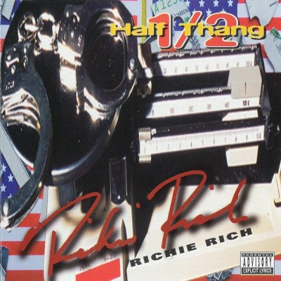 Richie Rich – 1/2 (Half Thang) (CD) (1996) (FLAC + 320 kbps)