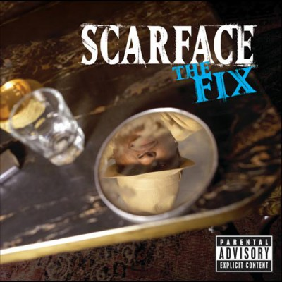 Scarface - The Fix