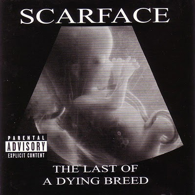 Scarface – The Last Of A Dying Breed (CD) (2000) (FLAC + 320 kbps)