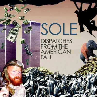 Sole – Dispatches From The American Fall (CD) (2011) (320 kbps)
