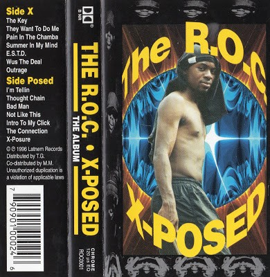 The R.O.C. – X-Posed (Remastered Cassette) (1996) (FLAC + 320 kbps)