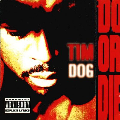 Tim Dog – Do Or Die (CD) (1993) (FLAC + 320 kbps)