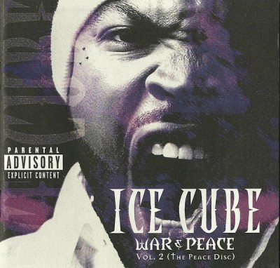 Ice Cube – War & Peace Vol. 2 (The Peace Disc) (CD) (2000) (FLAC + 320 kbps)