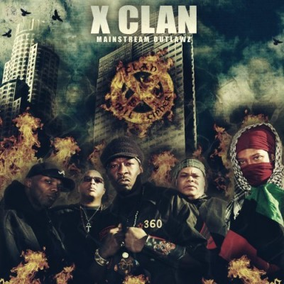 X-Clan – Mainstream Outlawz (CD) (2009) (FLAC + 320 kbps)