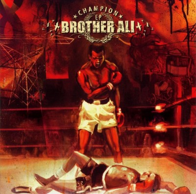 Brother Ali – Champion EP (CD) (2004) (FLAC + 320 kbps)
