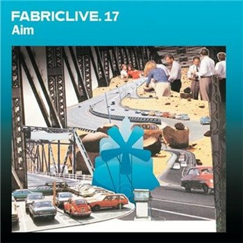 Aim – FabricLive. 17 (2004) (CD) (320 kbps)