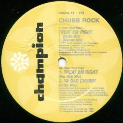 Chubb Rock – Treat Em Right / Ya Bad Chubbs (VLS) (1990) (FLAC + 320 kbps)