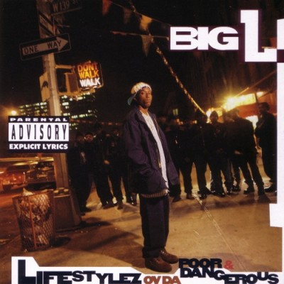 Big L – Lifestylez Ov Da Poor & Dangerous (Japanese Edition CD) (1995) (FLAC + 320 kbps)