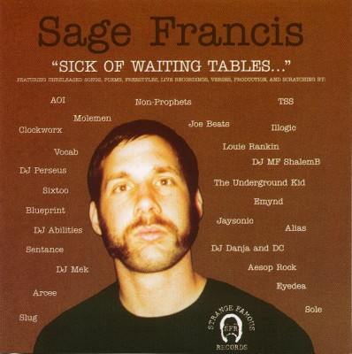 Sage Francis – Sick Of Waiting Tables (CD) (2001) (FLAC + 320 kbps)