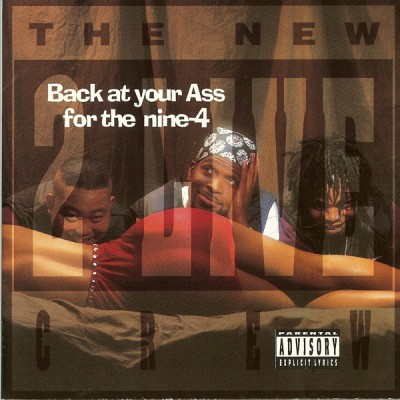 2 Live Crew – Back At Your Ass For The Nine-4 (CD) (1994) (FLAC + 320 kbps)