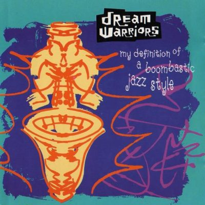 Dream Warriors – My Definition Of A Boombastic Jazz Style (CDS) (1990) (FLAC + 320 kbps)