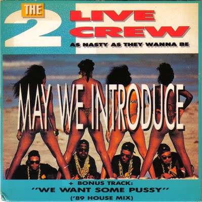 2 Live Crew – May We Introduce (CDS) (1989) (FLAC + 320 kbps)