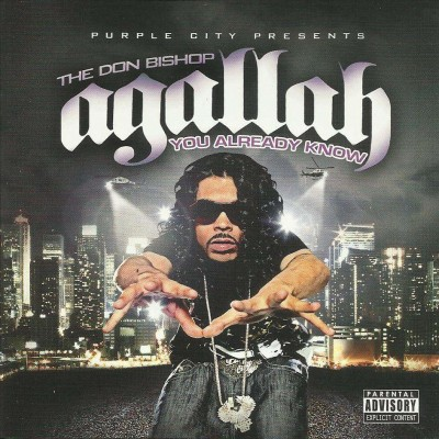 Agallah The Don Bishop – You Already Know (CD) (2006) (FLAC + 320 kbps)