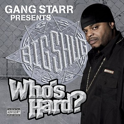 Big Shug – Who's Hard? (CD) (2005) (FLAC + 320 kbps)