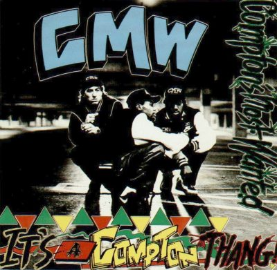 Compton's Most Wanted – It's A Compton Thang (CD) (1990) (FLAC + 320 kbps)