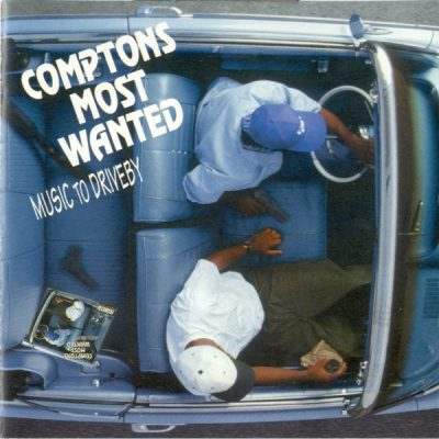 Compton's Most Wanted – Music To Driveby (CD) (1992) (FLAC + 320 kbps)