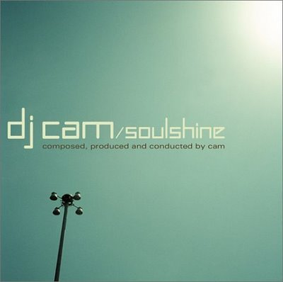 DJ Cam – Soulshine (Deluxe Edition) (2xCD) (2001-2003) (FLAC + 320 kbps)