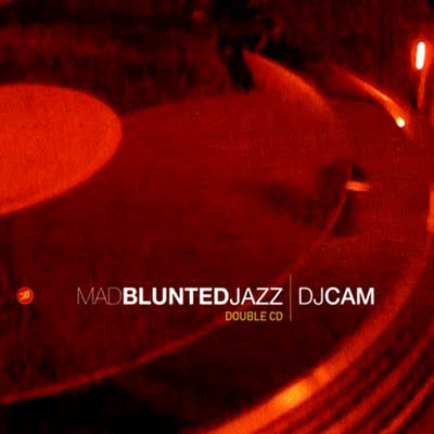 DJ Cam – Mad Blunted Jazz (2xCD) (1996) (FLAC + 320 kbps)