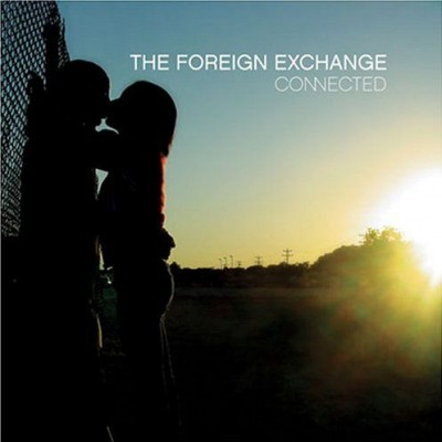 The Foreign Exchange – Connected (CD) (2004) (FLAC + 320 kbps)
