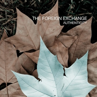 The Foreign Exchange – Authenticity (CD) (2010) (FLAC + 320 kbps)
