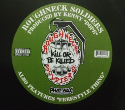 Roughneck Soldiers ‎- Kill Or Be Killed / Freestyle Thing (VLS) (1995) (FLAC + 320 kbps)