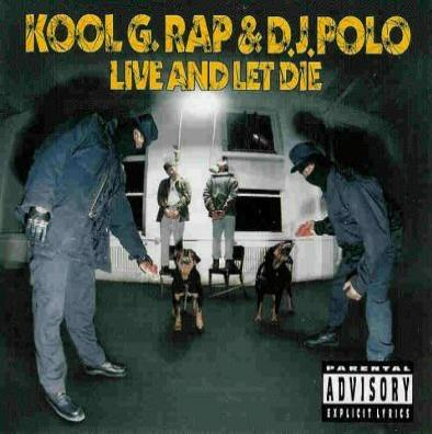 Kool G Rap & DJ Polo – Live And Let Die (CD) (1992) (FLAC + 320 kbps)