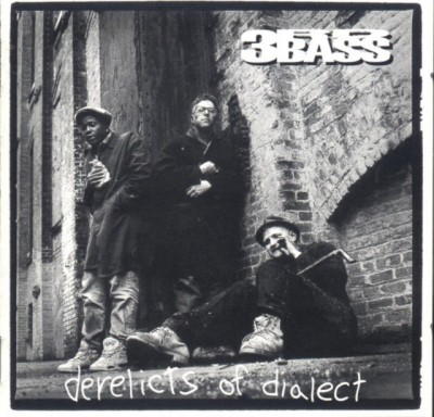 3rd Bass – Derelicts Of Dialect (CD) (1991) (FLAC + 320 kbps)