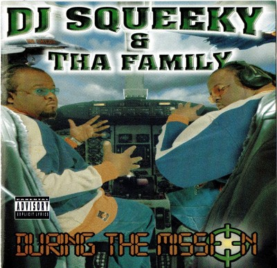 DJ Squeeky & Tha Family – During The Mission (CD) (2000) (320 kbps)
