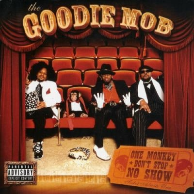 Goodie Mob – One Monkey Don't Stop No Show (CD) (2004) (FLAC + 320 kbps)