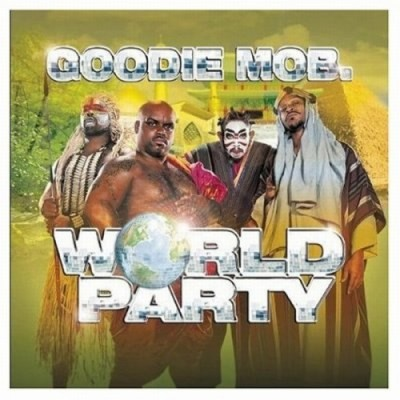 Goodie Mob – World Party (CD) (1999) (FLAC + 320 kbps)