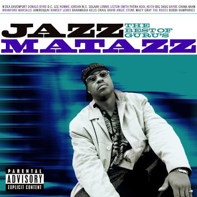 Guru – The Best Of Guru's Jazzmatazz (CD) (2008) (FLAC + 320 kbps)