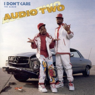 Audio Two – I Don't Care: The Album (CD) (1990) (FLAC + 320 kbps)