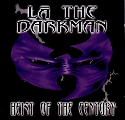 LA The Darkman – Heist Of The Century (CD) (1998) (FLAC + 320 kbps)