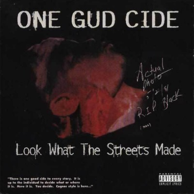One Gud Cide – Look What The Streets Made (Reissue CD) (1995-1995) (FLAC + 320 kbps)