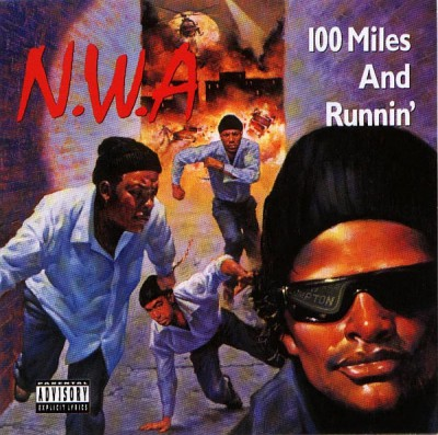 N.W.A – 100 Miles And Runnin' EP (1990) (FLAC + 320 kbps)