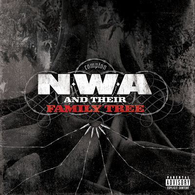 N.W.A – N.W.A. And Their Family Tree (2008) (FLAC + 320 kbps)