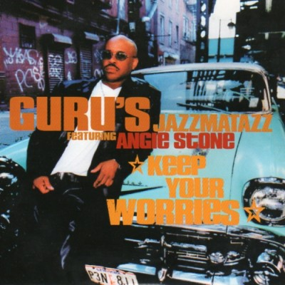 Guru – Keep Your Worries (Promo CDS) (2000) (FLAC + 320 kbps)