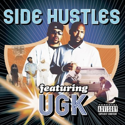 UGK – Side Hustles: Featuring UGK (CD) (2002) (FLAC + 320 kbps)