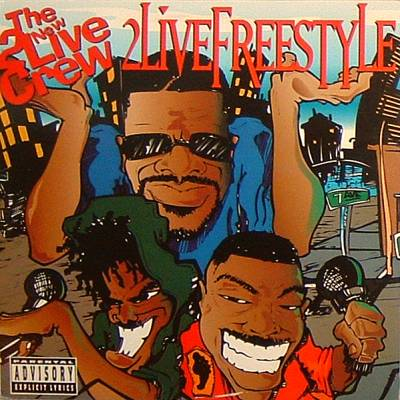 2 Live Crew – 2 Live Freestyle (CDS) (1994) (FLAC + 320 kbps)